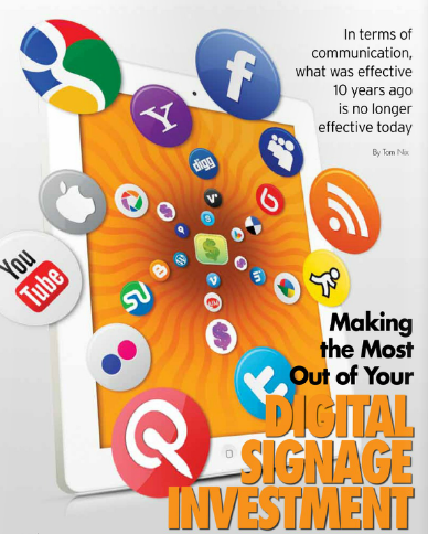 Making the Most of Your Digital Signage Investment — Signage Solutions Magazine