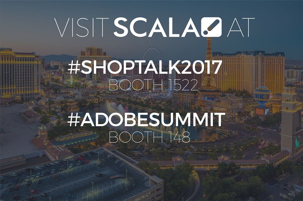 Scala to Display Digital Experience Creation Tools at Adobe and Shoptalk Events