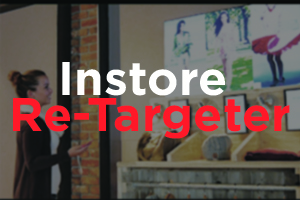 Instore Re-Targeter for Retailers